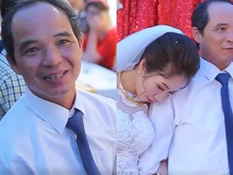 Hàng triệu cô gái phải bật khóc khi xem đoạn clip người cha mắt đỏ hoe nghẹn ngào tiễn con gái về nhà chồng
