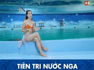 MC Thu Hằng của K+ mặc bikini dẫn chương trình dự đoán World Cup 2018 gây sốc
