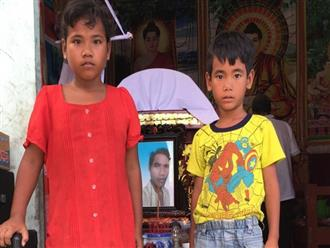"""Mẹ bỏ, cha mất, 2 đứa trẻ khóc nghẹn: """"Cha hứa về mua xe đạp cho con đi học, mà giờ cha chết rồi"""""""