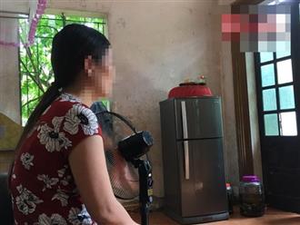 Nghi án 2 chị em ruột bị hiếp dâm: Gia đình nạn nhân bất lực, mong được giúp đỡ