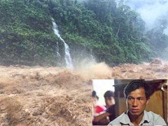 Giọt nước mắt cay đắng của người đàn ông có vợ con mất tích trong trận lũ quét lịch sử ở Lai Châu