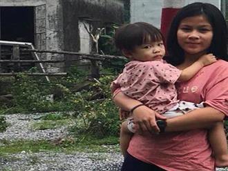 """Người mẹ trẻ đau đớn, lang thang khắp nơi tìm con gái hai tuổi rưỡi mất tích bí ẩn: """"Tôi tin con vẫn còn sống, xin hãy để cháu trở về"""""""