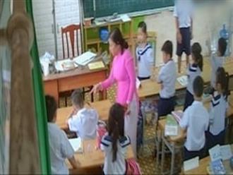 TP.HCM: Bí mật gắn camera trong lớp, phụ huynh bàng hoàng phát hiện cô giáo véo tai, đánh hàng loạt học sinh lớp 2