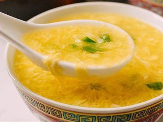 Tôi học được bí quyết nấu súp trứng ngon của đầu bếp nhà hàng, nấu thử ai cũng trầm trồ khen ngợi
