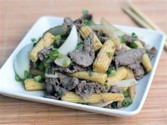 Cách làm thịt bò xào ngô bao tử thơm ngon khó cưỡng
