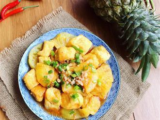 Cách làm đậu phụ sốt dứa lạ miệng cho bữa trưa thêm hương vị
