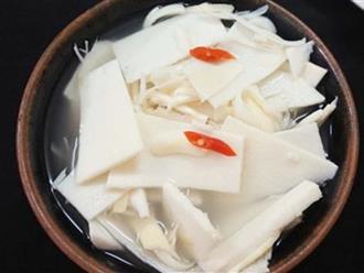 Cách muối măng chua ớt tỏi ngon để được lâu không nổi váng