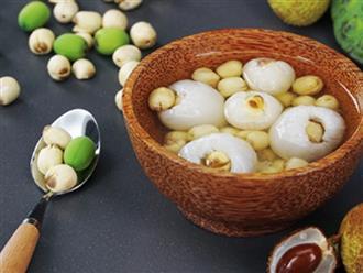 Cách nấu chè vải hạt sen thơm ngon mát lạnh