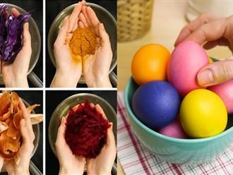 Cách nhuộm màu trứng đẹp mắt đơn giản nhất