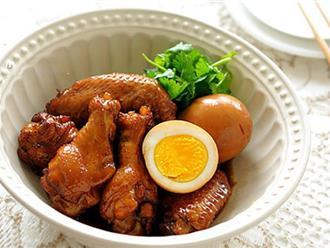 Thịt heo kho trứng ai cũng biết, nhưng cánh gà kho trứng ngon gấp vạn lần bạn đã biết chưa?