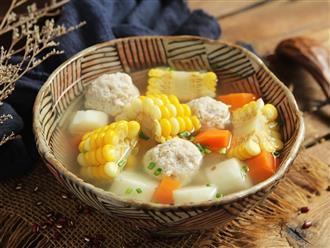 Bữa tối thanh đạm với món canh thịt viên nấu rau củ
