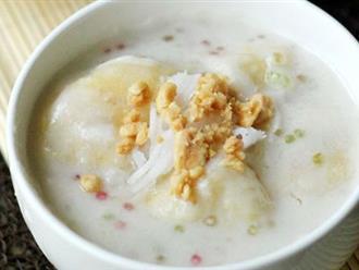 Thời tiết Tết nóng như mùa hè, thử tài làm món chè chuối bột báng cốt dừa