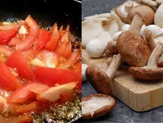 Những loại thực phẩm càng nấu chín càng nhiều chất dinh dưỡng mà nhiều người bỏ qua