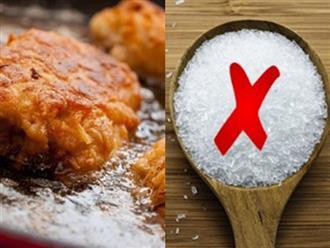 Những sai lầm khi sử dụng mì chính để nấu ăn mà nhiều người đang mắc phải