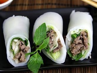 Phở cuốn chuẩn vị Hà Nội cho bữa ăn gia đình thêm tròn vị