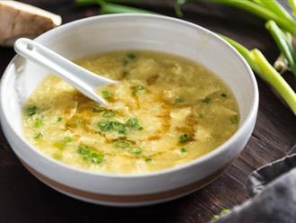 Món súp trứng của người Tàu làm đơn giản nhưng ăn một lần sẽ không thể quên