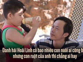 Hoài Linh có bao nhiêu con nuôi ai cũng biết nhưng con ruột của anh thì chẳng ai hay