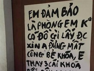 Về quê nghỉ Tết, nam sinh viên viết tâm thư gửi trộm: 'Em đảm bảo phòng em không có gì lấy được, em thề'
