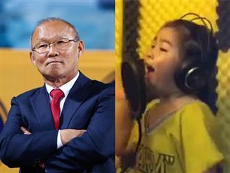 Clip bé gái hát 'Em yêu ông Park Hang Seo' gây sốt mạng trước thềm chung kết AFF Cup