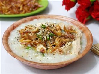 Các cách nấu cháo gà thơm ngon, bổ dưỡng cho cả nhà thưởng thức