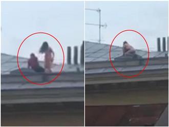 """Cặp đôi """"mây mưa"""" cuồng nhiệt trên mái nhà tầng 4, tưởng sắp rơi xuống đất đến nơi"""