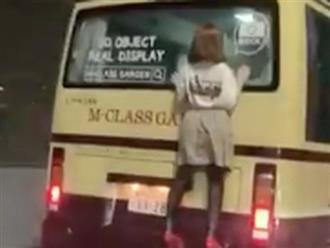 Người phụ nữ liều mạng bám sau xe buýt và sự thật dở khóc dở cười