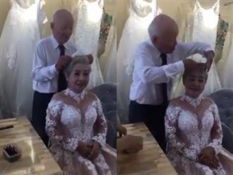 Clip cụ ông giúp vợ trang điểm để chụp ảnh kỷ niệm 50 năm ngày cưới gây xúc động