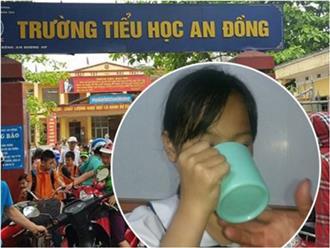 Ông nội bé gái bị phạt uống nước giẻ lau bảng: Quyết xử lý cô giáo tới cùng