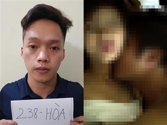 Cay cú vì bị 'đá', 9x dọa tung clip nóng để cưỡng dâm người yêu cũ