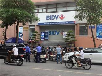 Ngân hàng BIDV bị cướp