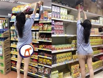 Với tay lấy đồ trong siêu thị, thiếu nữ lộ nguyên vòng 3 không mặc quần lót