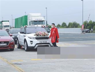 Quảng Ninh phong tỏa vì COVID-19, chú rể bất lực 'quay xe' do không thể đi đón dâu