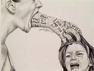 5 câu nói tưởng đơn giản nhưng hủy hoại cuộc đời con trẻ, bố mẹ không bao giờ nên nói ra