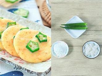 Cách làm bánh ăn dặm từ mực và đậu bắp cho bé 1 tuổi khỏi ngay táo bón