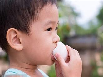 Cảnh báo: Cho trẻ ăn trứng không đúng cách coi chừng hại con, ăn trứng bao nhiêu là đủ?