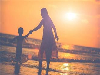 Làm mẹ đơn thân: Người khác mạnh mẽ một, bạn phải kiên cường gấp vạn lần mới mong hạnh phúc