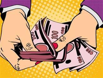 Trong cuộc sống có 4 loại tiền dù có nghèo khó đến mấy cũng đừng tham lam kẻo rước họa