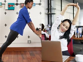 Bài tập 10 phút giúp giảm nhức mỏi cho dân công sở