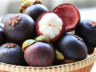 Mùa măng cụt đến rồi, ăn ngay loại hoa quả này để cơ thể hưởng những lợi ích vàng sau nhé!