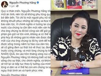 Bà Nguyễn Phương Hằng tuyên bố không biết sợ điều gì, bật mí lý do trở lại và hứa 'không để quý vị thất vọng'