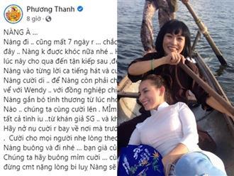 Thất đầu của ca sĩ Phi Nhung, Phương Thanh tiễn biệt: 'Nàng buông và đi nhé, bạn già của tôi'