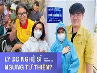Sao Việt tuyên bố dừng làm từ thiện: Người sức tàn lực kiệt, người phải nén nước mắt, huỷ follow bạn bè vì lý do này?