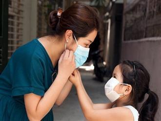 Những việc mẹ cần nhớ và thực hiện hàng ngày để bảo vệ con yêu trong mùa dịch covid-19