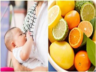 Phụ nữ đang cho con bú có ăn trái cây cũng tuyệt đối tránh xa những loại trái cây này