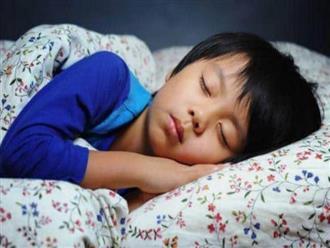 Ngủ không đủ giấc, gây hại: Muốn con khỏe mạnh, hãy quan tâm những điều này