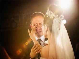 'Con ơi nếu đàn ông trên đời này không biết trân trọng con, vẫn còn có tình yêu của bố!'