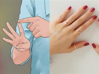 Cần gì đi xem bói tốn tiền, bỏ ra 5 giây nhìn ngón tay đeo nhẫn là biết ngay tài vận, tình duyên, tính cách của một người