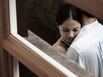 Tâm sự đắng của người vợ ngoại tình: 'Một lần vượt rào, cả đời hối hận'