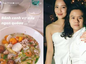 Phan Thành sử dụng mạng xã hội có lẽ chỉ để 'nịnh vợ', nghìn năm mới xuất hiện nhưng toàn khen vợ 'nấu ăn ngon'